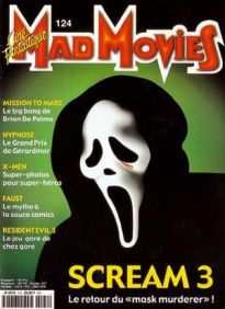 Mad Movies n°124, mars 2000. LES FILMS : Scream 3. Mission to Mars. Faust. Hypnose. Resident Evil 3.