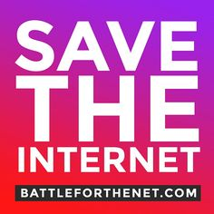 Take action now to stop the FCC's plan for throttling, blocking, & new fees online. Defend net neutrality: battleforthenet.com  Enemies of net neutrality want to control what information is available to us and charge us more to access the internet. Defend the free and open internet: battleforthenet.com