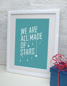 We are all made of stars typography quote print by FizzyLemonadeUK, £16.00