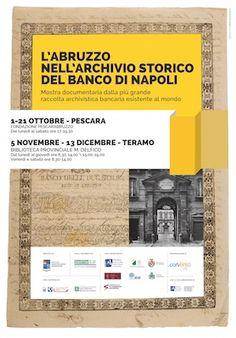 La mostra documentaria: L'Abruzzo nell'archivio storico del Banco di Napoli si inaugura il 1° ottobre, presso la Fondazione Pescarabruzzo in Corso Umberto I, alle ore 17