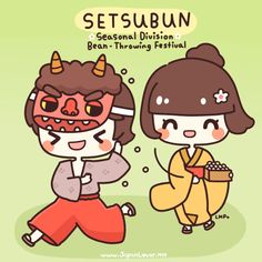 "Japan celebrates Setsubun, or the ""Bean-throwing Festival"". It signals the start of Spring, thus it is also called the ""Seasonal Division"". Art by Little Miss Paintbrush"