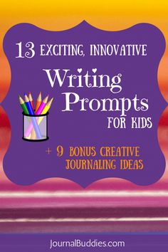 A fresh and innovative list of kids writing and journal prompt ideas plus some bonus creative journaling ideas to boot! via @journalbuddies