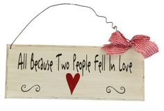 Red Heart All Because Two People Fell in Love Quote Primitive Wood Sign - The Rustic Shop