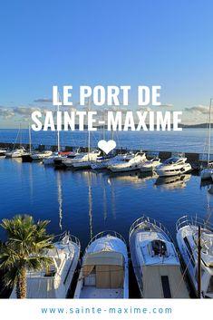 Les 28 meilleures images de Le Port de Sainte Maxime en 2020