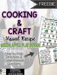 This FREEBIE will allow your students to easily follow and make Green Apple Play Dough. It is perfect for incorporating cooking into classroom lessons and group sessions. You will receive: 1 Page of Step by Step Visual Directions for this recipeComprehension Questions related to this recipeVocabulary Cards which can also act as visualsIf you LOVE this FREEBIE, then you will really LOVE my Cooking and Craft Visual Recipe Pack which includes 50 no-cook recipes for every season, comprehension…