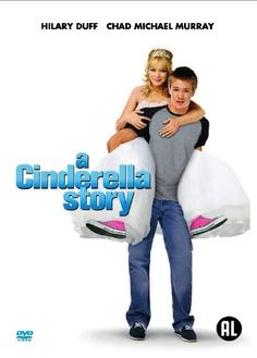 A Cinderella Story (2004) - Complete Disney and chick flick, but Hillary Duff is so fun!