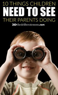 The adults in a child's life are highly influential. Parenting done right means role modelling behaviours to our children. Here are 10 essential things kids need to see their parents doing.