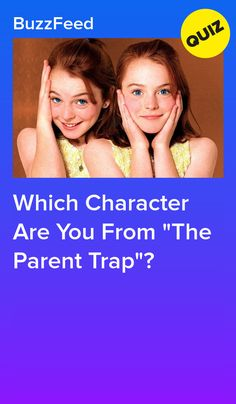 """Which Character Are You From """"The Parent Trap""""?"""