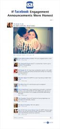 If Facebook Engagement Annoucements Were Honest. -- this is so great! Click on the pin to read