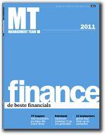 MT Finance - de beste financials van 2011 - is de jaarlijkse gids van Management Team met daarin de top-79 van de beste financials van 2011.    MT Finance is de gids met alles over de beste financiële dienstverleners van Nederland. Hoe ziet de top van de financiële dienstverleners in Nederland er uit, staat de Rabobank nog op 1, en verder...