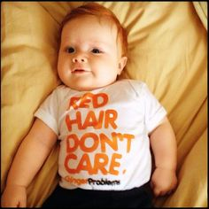 Our kids will have red, curly hair... We just know it.. t shirts :)  http://www.facebook.com/pages/Ginger-Problems/144922842236510