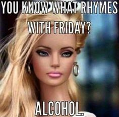 You know what rhymes with friday - meme - http://jokideo.com/you-know-what-rhymes-with-friday-meme/