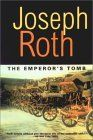 The Emperor's Tomb by Joseph Roth