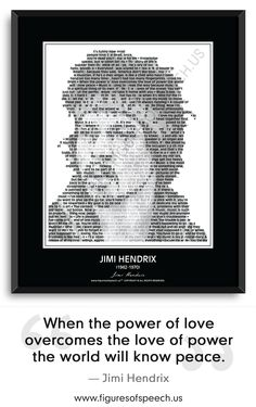 """Jimi Hendrix Quotes. For quote lovers, by quote lovers. Figures Of Speech Wall Art educates as well as entertains. Jimi Hendrix's image composed of his most famous and inspirational quotes, quotations, sayings and words. 24"""" x 30"""". See more at: www.figuresofspeech.us #jimihendrix #quotes #quotations #figuresofspeech"""