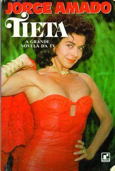 """""""Tieta"""", (1989) novela produzida e exibida pela REde Globo - escrita por Aguinaldo Silva - a partir do romance de JORGE AMADO - com BETTY FARIA -Brasil ."""