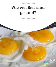 Wie viel Eier sind #gesund?   Sind #Eier gesund? Und wie viele? Kann man jeden Tag Eier verzehren? Diesen Fragen gehen wir in diesem Beitrag nach. Eier liefern wertvolle #natürliche Nährstoffe und sind prinzipiell sehr gesund. Wenn ein paar Ratschläge #berücksichtigt werden, kann man von den Vorzügen bestens profitieren.