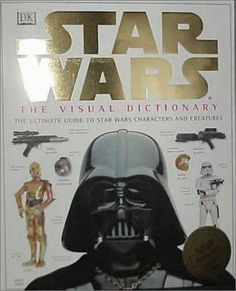 Book Jacket for: Star wars : the visual dictionary