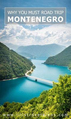 26 Reasons to go on a road trip in Montenegro