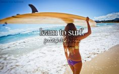 I still remember the day that I learned to surf. <3
