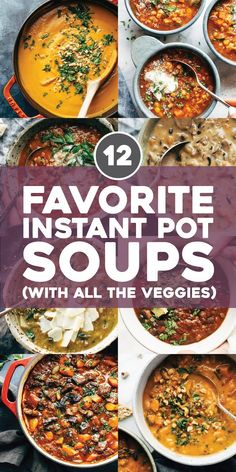 12 Favorite Instant Pot Soup Recipes You are in the right place about mexican soup recipes Here we offer you the most beautiful pictures about the soup recipes winter you are looking for. When you examine the 12 Favorite Instant Pot Soup Recipes part of … Instapot Soup Recipes, Healthy Soup Recipes, Keto Recipes, Best Soup Recipes, Hot Pot Recipes, Healthy Fall Soups, Dessert Recipes, Vegetarian Meals, Simple Soup Recipes