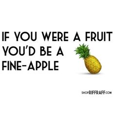 Fruity Quotes | #RRHQuotes | ShopRiffraff.com