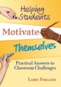 Give your students the tools they need to motivate themselves with tips from award-winning educator Larry Ferlazzo. A comprehensive outline of common classroom challenges, this book presents research-based and immediately applicable steps and lesson plans for all middle and high school teachers looking to help their students motivate themselves. With coverage of brain-based learning, classroom management, and using technology, these strategies can be easily incorporated into any curriculum.