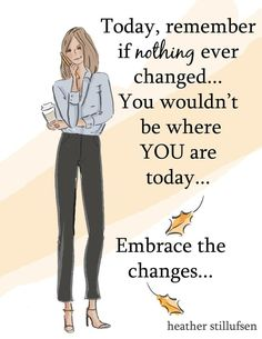 Today, remember if nothing ever changed. you wouldn't be where you are today Positive Breakup Quotes, Positive Quotes For Women, Positive Life, Positive Traits, Positive Phrases, Positive Thoughts, Cute Quotes, Great Quotes, Fall Quotes