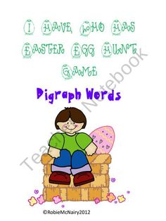 I Have Who Has Easter Egg Hunt Game Digraphs from Teacher Robie on TeachersNotebook.com (14 pages)  - This is an Easter game that includes and egg hunt then an I have Who has game all in one. It is a digraph spelling game.