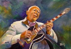 Bill Kassel Fine Art Studio: My Tribute to the great B.B. (Blues Boy) King