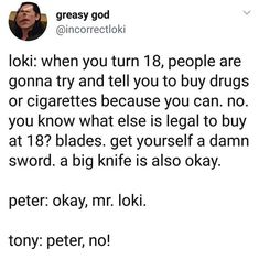 I need this in my life. Bad Influence Uncle Loki and Worried For The Purity Of His Son Tony and SMOL Bean Of Cuteness Peter I need this in my life. Bad Influence Uncle Loki and Worried For The Purity Of His Son Tony and SMOL Bean Of Cuteness Peter. Funny Marvel Memes, Dc Memes, Marvel Jokes, Avengers Memes, The Avengers, Marvel Dc Comics, Marvel Avengers, Marvel Universe, Geek House