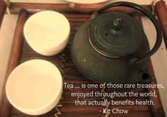 We love tea, both for its medicinal properties and its refreshing taste!