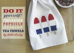DIY craft summer patriotic popsicle printed tea towels for Memorial Day, Fourth / of July 4th Of July Party, Fourth Of July, July Crafts, Holiday Crafts, Dollar Store Crafts, Tea Towels, Dish Towels, Memorial Day, Crafty
