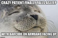 Love when it happens on nights...or just any shift