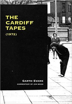 The Cardiff Tapes (1972): Amazon.co.uk: Garth Evans: 9781940190082: Books