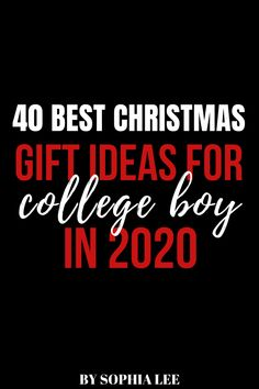 best Christmas gifts for college boy for 2020