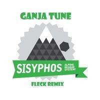 "Sisyphos - ""Ganja tune"" (FLeCK remix) by FLeCK #w33daddict #cannabis #ganja #marijuana #herb #higrade #Hash #Pot #music #☠"