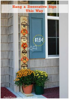 Fence slat functions as a welcome sign on our porch.  Really cheap to do and so very cute.  Front Porch Ideas and More