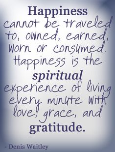 #quotes, my favorite new quote on happiness and gratitude!