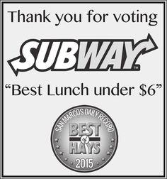 "Thank you for voting SUBWAY  ""Best Lunch under $6"" | Subway - San Marcos, TX #texas #SanMarcosTX #shoplocal #localTX"