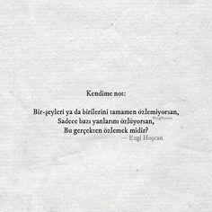Gerçekten özlemek midir? #ezgihoscan #şiirsokakta #edebiyat Motto, Quotations, Poems, Cards Against Humanity, Sayings, Romans, Quotes, Wattpad, Life