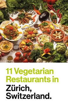 Eating vegetarian or even vegan cuisine in Zurich and region is not a problem, as our list of popular vegan and vegetarian restaurants shows. Zurich, Vegetarian Restaurants, European Vacation, Vegan Vegetarian, Switzerland, Vegan Recipes, Food And Drink, Germany, Traveling