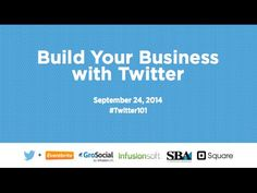 #Twitter101 Webinar - Build Your Business with Twitter - YouTube