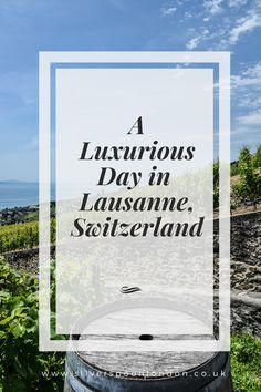 A luxurious day in Lausanne, Switzerland Switzerland Itinerary, Switzerland Tour, Lucerne Switzerland, Moon Hotel, Lausanne, Work Travel, Travel Tips, The Beautiful Country, Europe Destinations