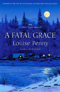 A Fatal Grace (Chief Inspector Armand Gamache, #2) Even better than the first book