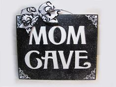 Damask Mom Cave sign Wording can be changed by DiamondDustDesigns, $17.00