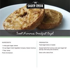 Sweet Hummus Breakfast Bagel, made with all new Sager Creek Vegetable Company Hummus. #recipe