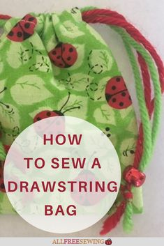 How To Sew a Drawstring Bag #diydrawstringbag Plastic Bag Dispenser, Sewing Projects, Projects To Try, Large Eyes, Drawstring Bags, Learn To Sew, Sewing Clothes, Grandkids, Hand Sewing