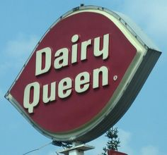 for my sister-in-law, she always says this: Dairy Queen...,Texas Stop Sign