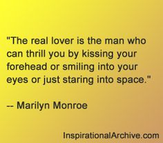 Marilyn Monroe quote about real lovers
