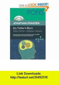 My Fathers Brain. Das Gehirn meines Vaters (9783125615472) Jonathan Franzen , ISBN-10: 312561547X  , ISBN-13: 978-3125615472 ,  , tutorials , pdf , ebook , torrent , downloads , rapidshare , filesonic , hotfile , megaupload , fileserve